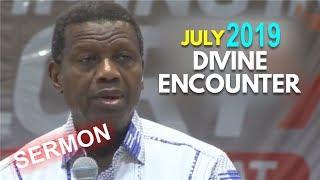 Pastor EA Adeboye Sermon  RCCG July 2019 DIVINE ENCOUNTER