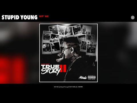 $tupid Young - Wit' Me (Audio)