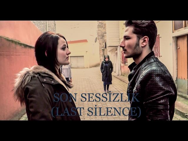 Son Sessizlik (Yaratıcı Kısa Film 2017)