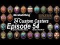 EU4 - 24 Custom Casters : Episode 54