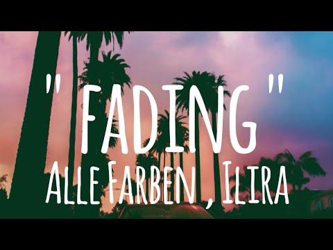 Fading - Alle Farben , Ilira (lyrics)
