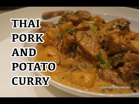 Thai Pork & Potato Coconut Curry Recipe – แกงหมู