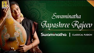 Swaminatha Carnatic Classical Fusion by Jayashree Rajeev