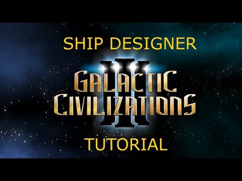 Galactic Civilizations 3: A Look at the Ship Designer
