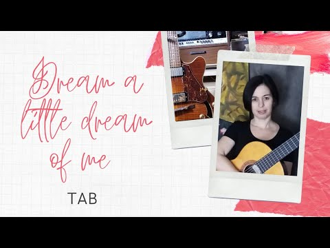 Dream a Little Dream of Me - for solo jazz guitar