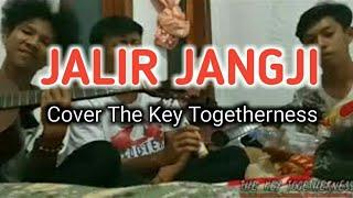 Pop Sunda Jalir Jangji Cover akustik The Key Togetherness