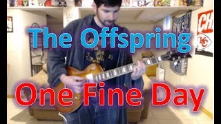 The Offspring - One Fine Day (Guitar Tab + Cover)
