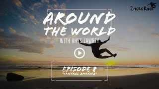 "[Ep 8] Around the World with Rhys Lawrey | ""Central America"" 