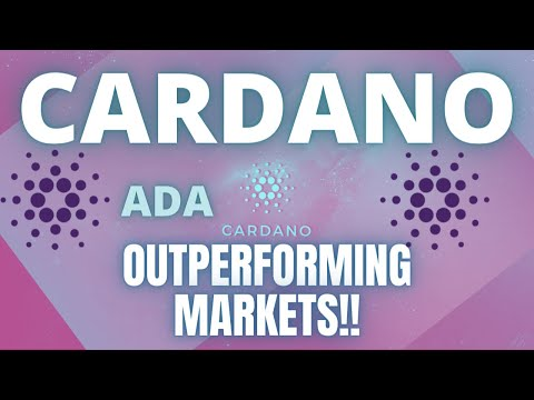 CARDANO (ADA) IS OUTPERFORMING THE CRYPTO MARKETS!!!