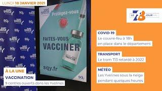 7/8 Le Journal. Edition du 18 janvier 2021