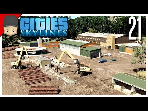 Cities Skylines - S3 Ep.21 : Lumber Mill!