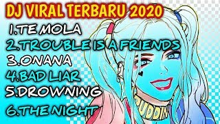 Download Lagu DJ TE MOLLA - TROUBLE - BAD LIAR - TERBARU PALING ENAK SE7 DUNIA mp3