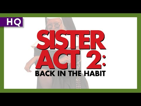 Sister Act 2: Back in the Habit trailer
