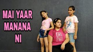 Mai Yaar Manana Ni ||  Dance Mix || Choreography By Nitish Nidhariya