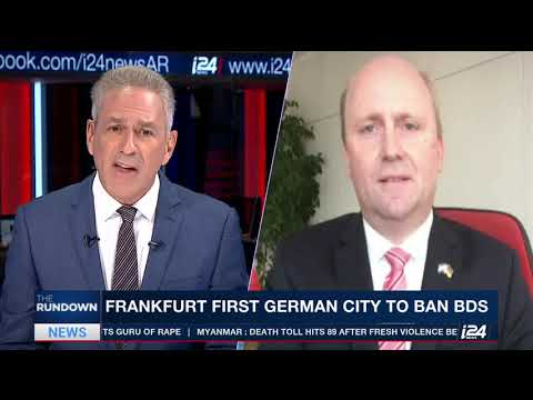 THE RUNDOWN|i24NEWS: Frankfurt first German city to enact anti-BDS measure; Dept. Mayor Uwe Becke