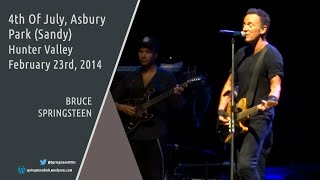 Bruce Springsteen | 4th Of July, Asbury Park (Sandy) - Hunter Valley - 23/02/2014 (Multicam/Dubbed)
