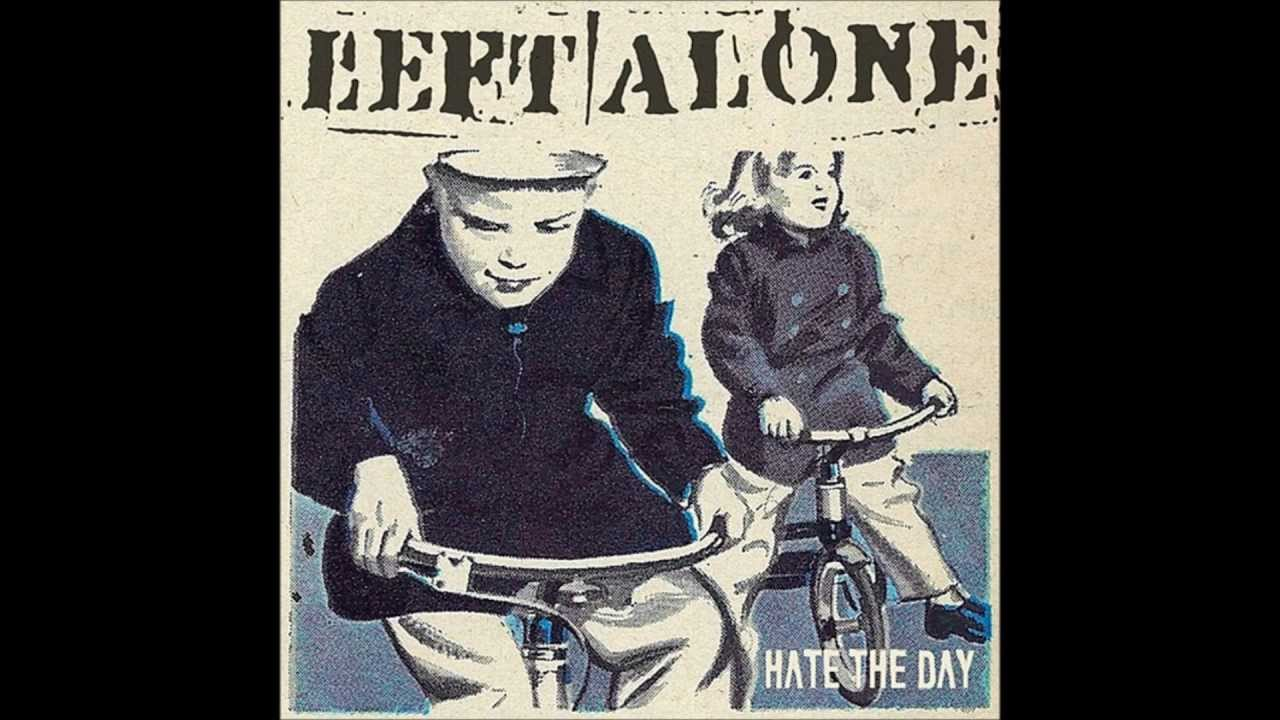 left-alone-hate-the-day-simorock95