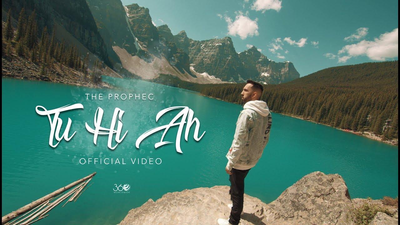 Tu Hi Ah (Official Video) - The PropheC | Latest Punjabi Songs 2019 #1