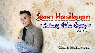 Sam Hasibuan - Kutimang Adikku Sayang (Official Music Video)