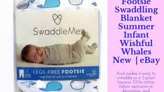 Swaddle Me Legs Free Footsie Swaddling Blanket Summer Infant Wishful Whales New  | eBay