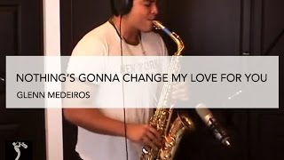 Download Mp3 Nothing's Gonna Change My Love For You - Glenn Medeiros