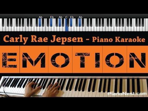 Carly Rae Jepsen - Emotion - Piano Karaoke / Sing Along / Cover with Lyrics