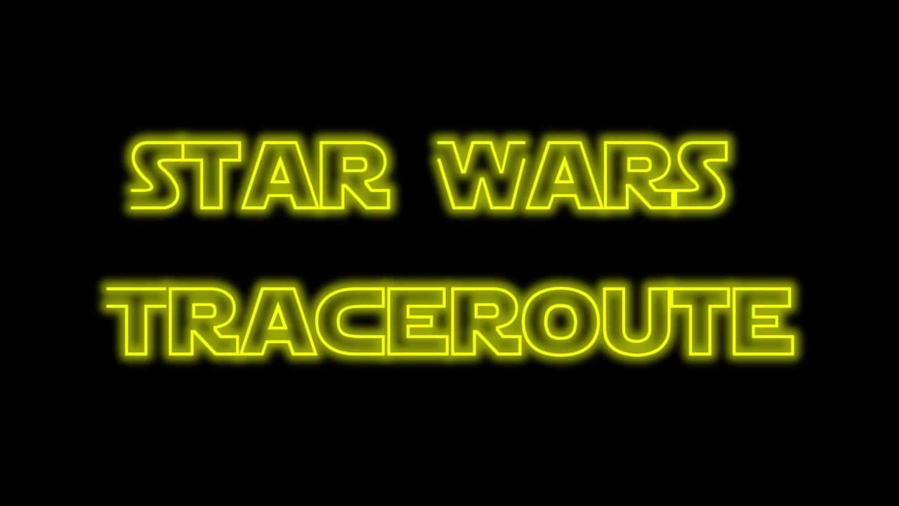 star wars traceroute youtube