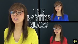 The Parting Glass (A Celtic Farewell) - a cappella SSA