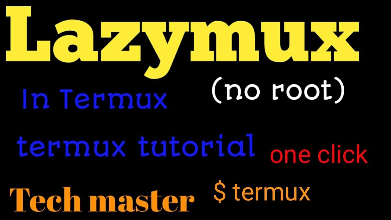 How to install Lazymux in termux no Root one click