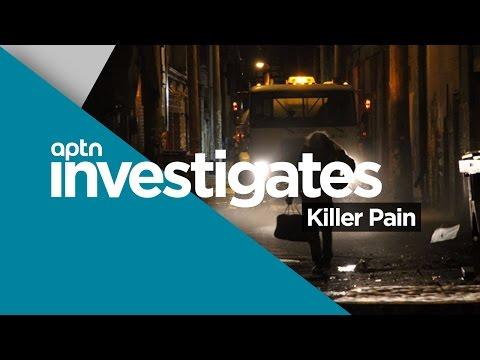 Killer Pain | APTN Investigates