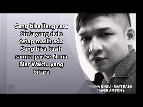 Pasha Ungu - Beta Mati Rasa (Lirik Video) Lagu Ambon Hits