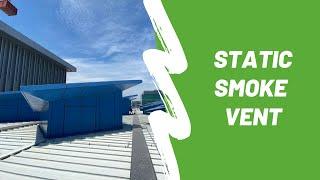 Smoke Vent Opening Test