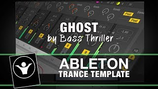 Trance Ableton Template - Ghost by BassThriller