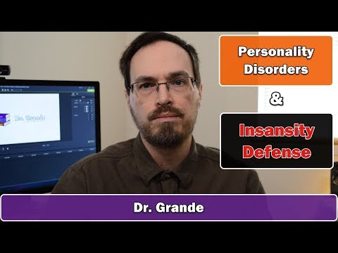 Personality Disorders And The Insanity Defense | Antisocial Personality Disorder & Psychopathy