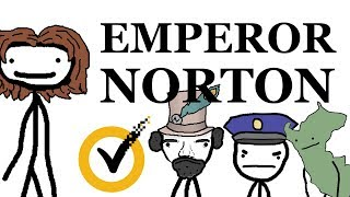 Joshua Norton, the Only United States Emperor