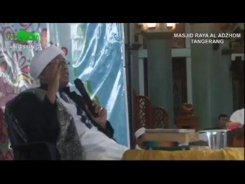 MAJELIS AL BAHJAH TANGERANG  Selasa, 27 Jumadil Awal 1439 H/ 13 Februari 2018  Bersama : Ustadz Sayf