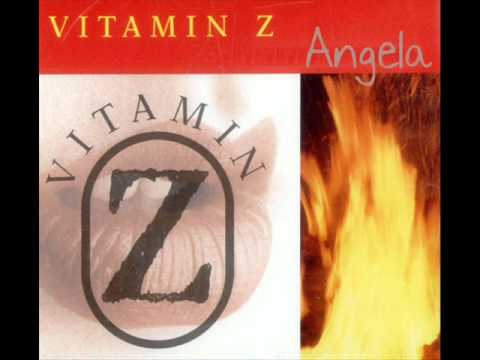 Vitamin Z - Angela