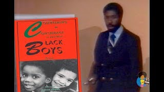 Countering The Conspiracy to Destroy Black Boys (1987)