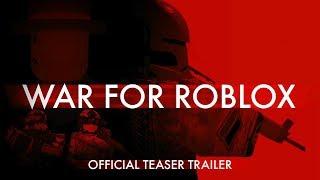 War for Roblox (Teaser Trailer) - Movie by greenlegocats123