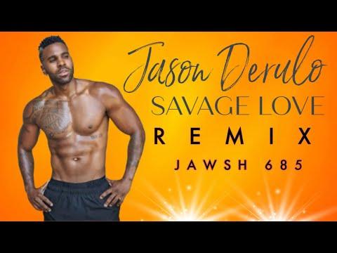 🎧 Jason Derulo - Savage Love ft. Jawsh 685 (Lyrics) [Laxed Siren Beat]| BABEL