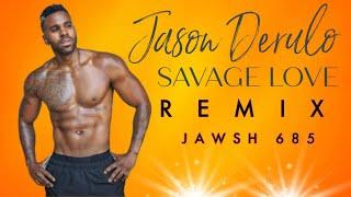 Download Lagu Jason Derulo - Savage Love ft Jawsh 685 Laxed Siren Beat BABEL MP3