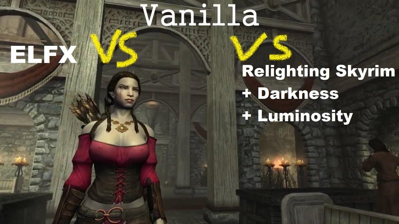 Relighting Skyrim+Darkness+Luminosity Vs ELFX, Part 2