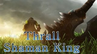 Тралл - Шаман Кинг