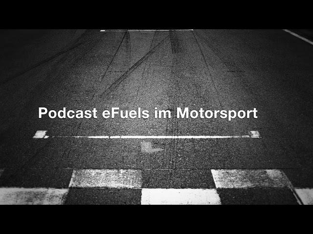 Podcast: eFuels im Motorsport