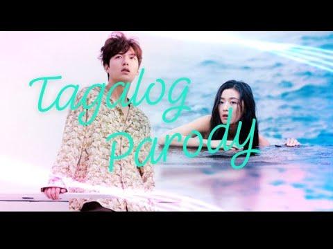Legend of the blue sea - Tagalog parody