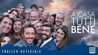 A CASA TUTTI BENE (2018) di Gabriele Muccino - Trailer ufficiale HD