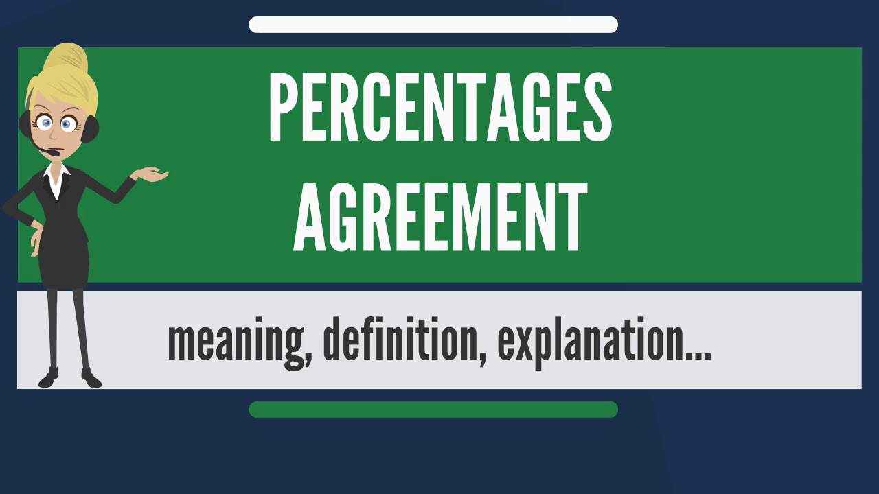 What Is Percentages Agreement What Does Percentages Agreement Mean