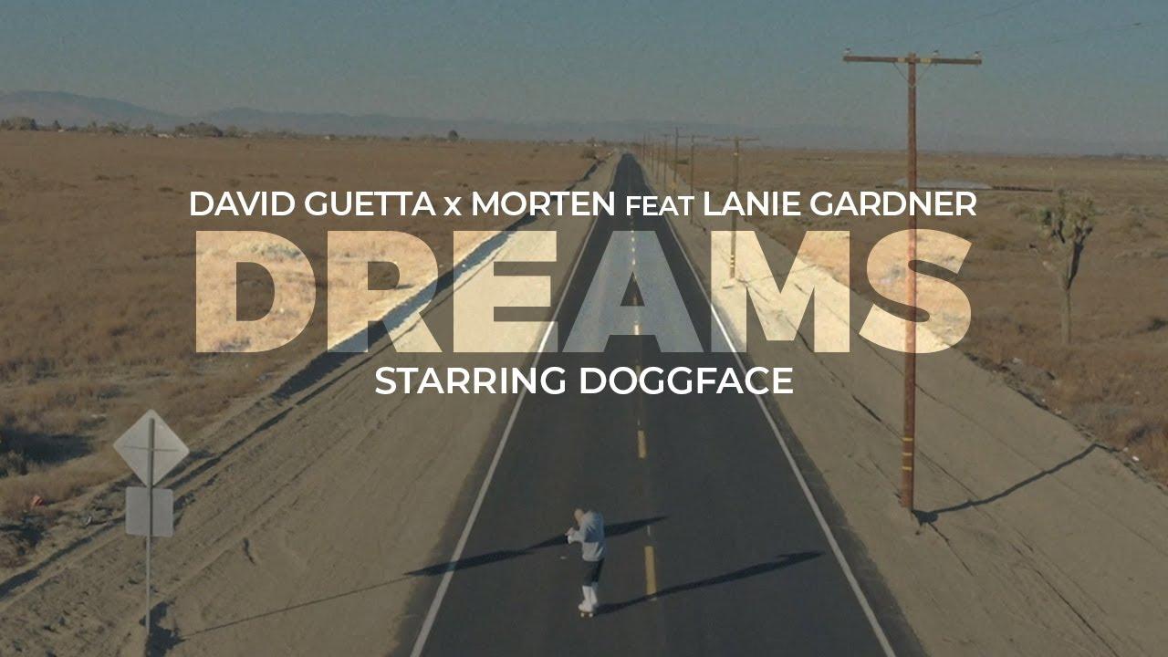 Download David Guetta & MORTEN - Dreams (feat Lanie Gardner) (Official video)