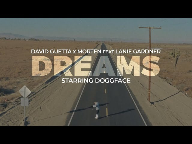 David Guetta & MORTEN - Dreams (feat Lanie Gardner) (Official video)