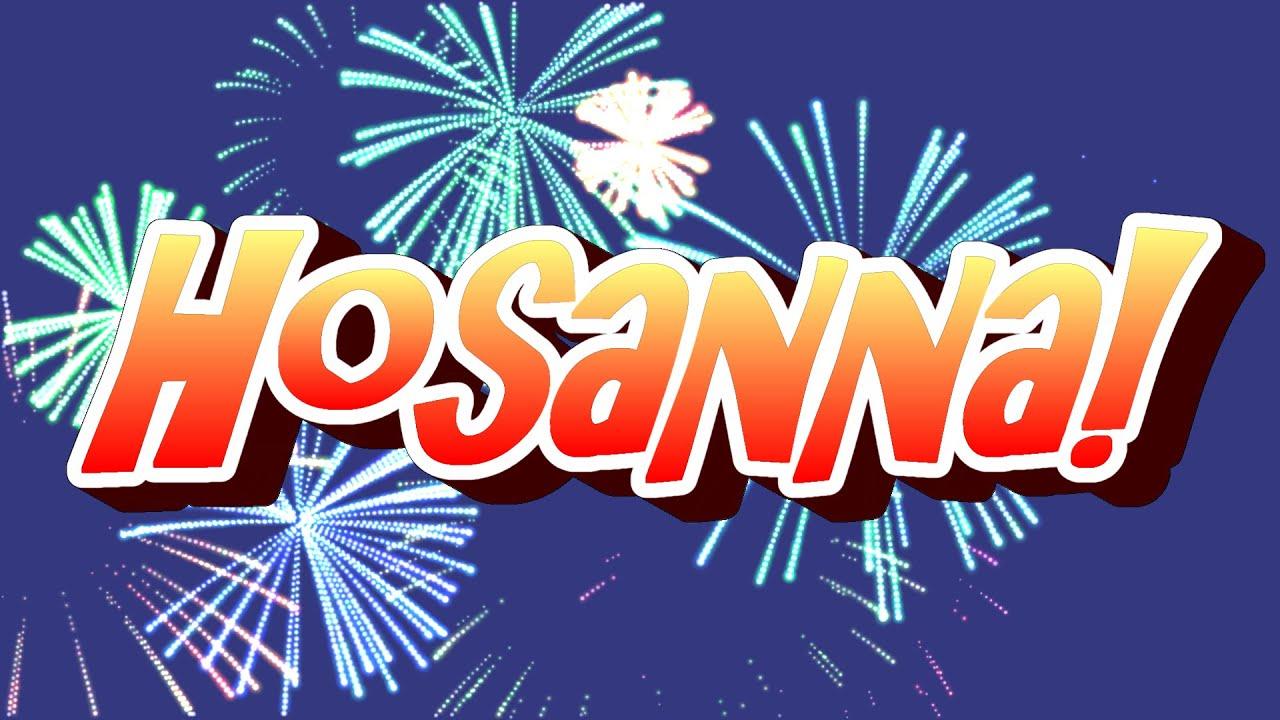 we sing hosanna children u0027s easter song palm sunday youtube